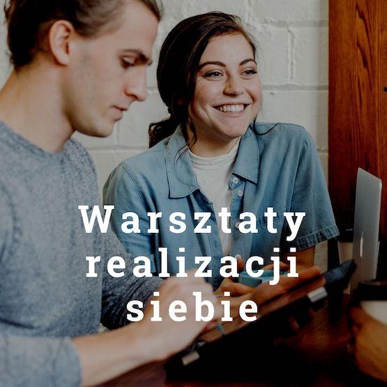 Warsztaty realizacji siebie - Antoni Przechrzta