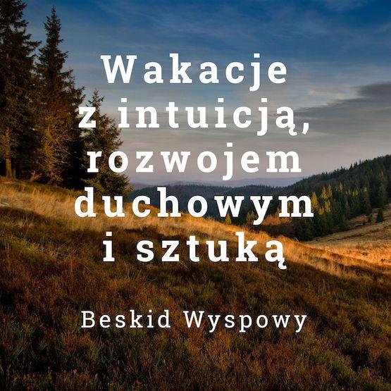 Wakacje z rozwojem duchowym - Antoni Przechrzta
