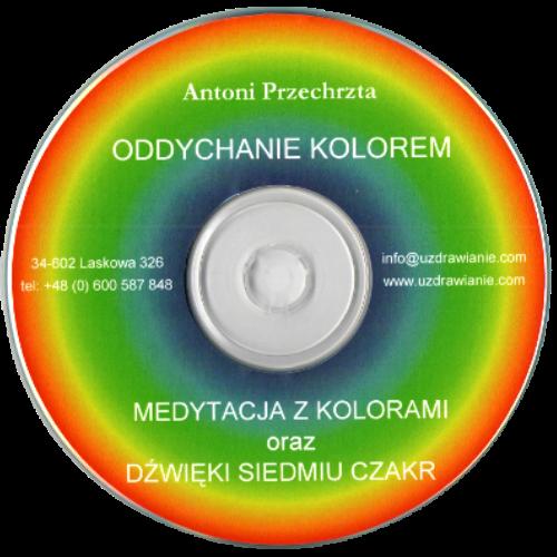 Medytacja Oddychanie kolorem - Antoni Przechrzta